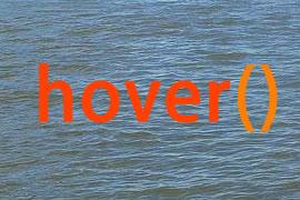 jQuery中的hover()方法解析与实例